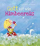 Gott ist wie Himbeereis - Simone Stracke