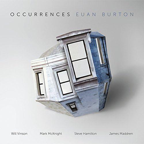 Euan Burton feat. James Maddren, Mark Mcknight, Steve Hamilton & Will Vinson