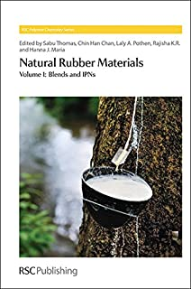 Natural Rubber Materials: Complete Set (Polymer Chemistry Series)