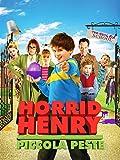 Horrid Henry - Piccola peste