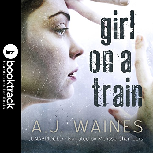 Girl on a Train (Booktrack Edition) audiobook cover art