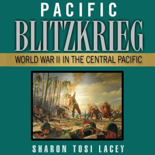 Pacific Blitzkrieg audiobook cover art
