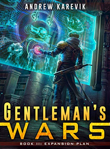 Gentleman's Wars 2: A Tower Defense LitRPG Series (The Great Game) (English Edition)