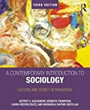A Contemporary Introduction to Sociology: Culture and Society in Transition