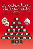 Il calendario dell'Avvento: Aspettando il Natale in 24 racconti