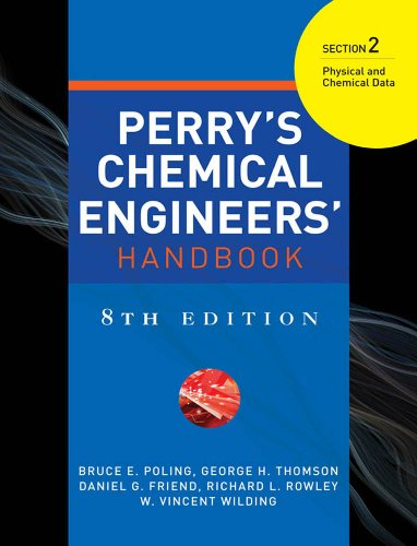 PERRYS CHEMICAL ENGINEERS HANDBOOK 8/E SECTION 2 PHYSICAL & CHEM DATA (English Edition)