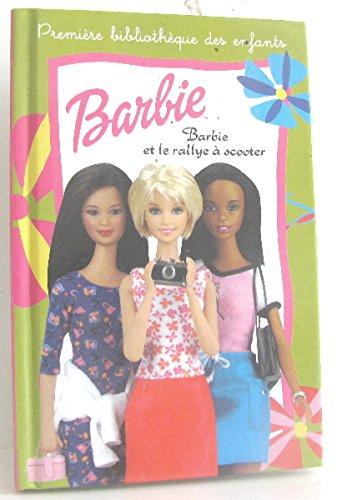 Barbie et le rallye a scooter (Mini Club Etoil)