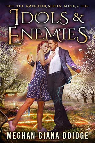 Idols and Enemies (Amplifier Book 4)