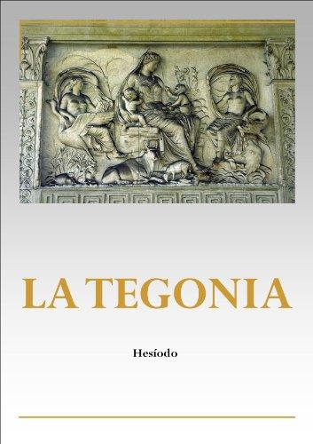 LA TEGONIA e LOS TRABAJOS Y LOS DIAS (Spanish Edition)