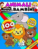 Libri Da Colorare Per Bambini - Animali - 1 - 4 Anni - Grande Collezione: 100 Immagini Straordinarie Per Bambini Di 4 Anni, 3 Anni, 2 Anni E 1 Anno