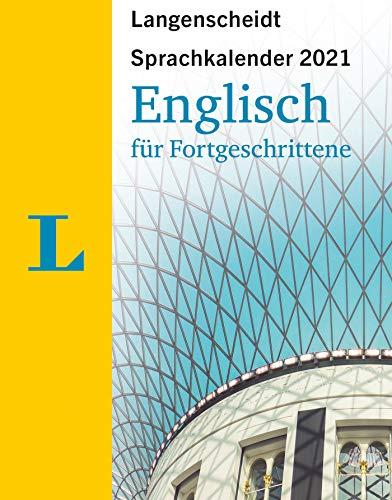 Langenscheidt Sprachkalender Englisch für Fortgeschrittene 2021: Abbreißkalender