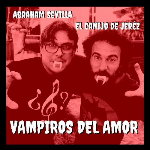 Abraham Sevilla feat. El Canijo de Jerez