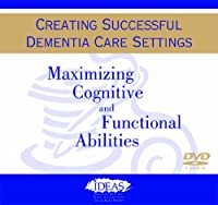 Maximizing Cognitive & Functional Abilities [DVD]