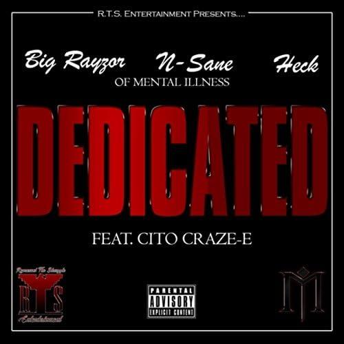 N-Sane, Big Rayzor & Heck feat. Cito Craze-E