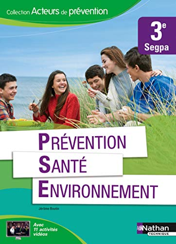 Prévention Santé Environnement 3e SEGPA