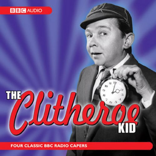 The Clitheroe Kid audiobook cover art