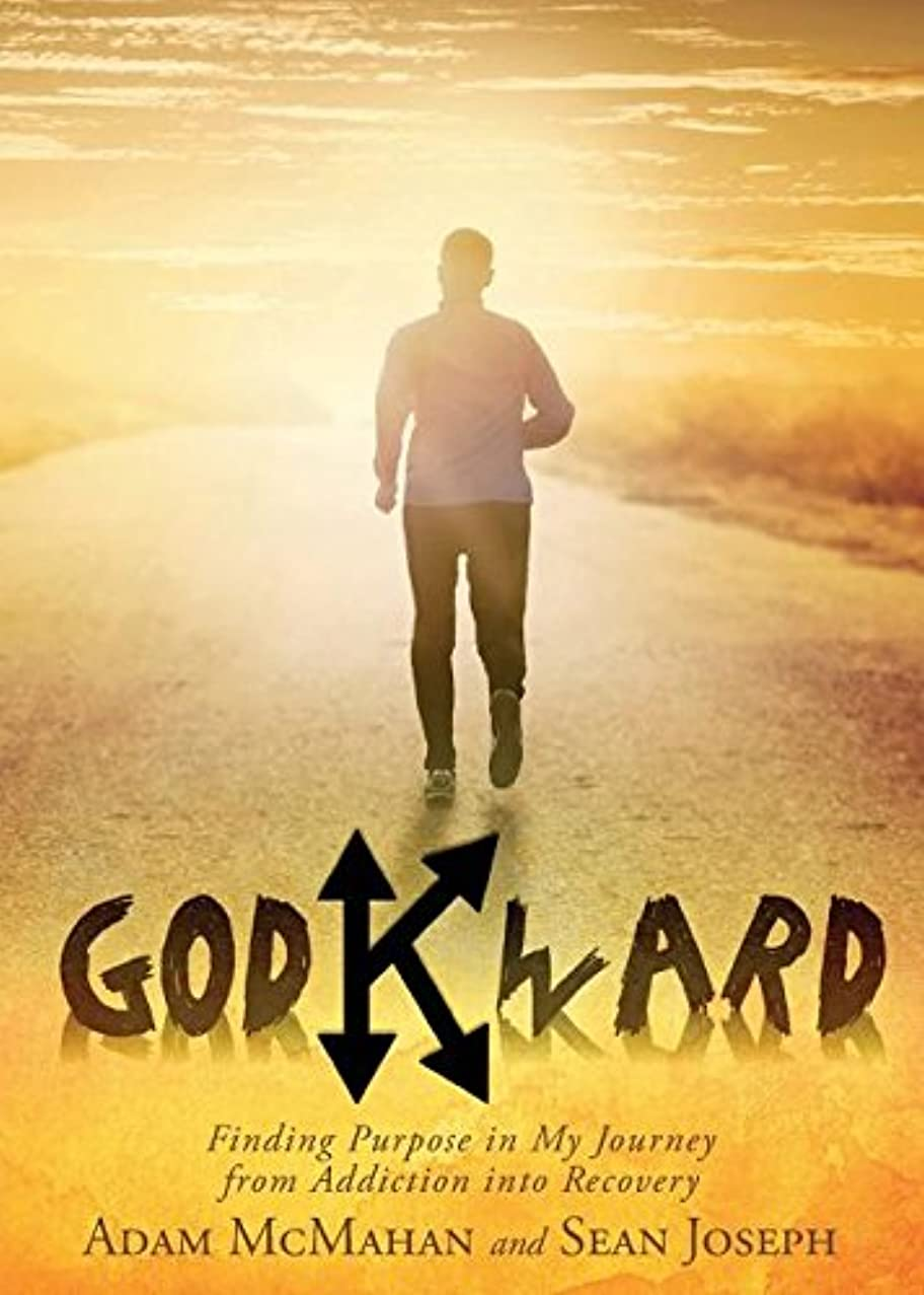Godkward: Finding Purpose in My Journey from Addiction Into Recovery ahrnbplojk188