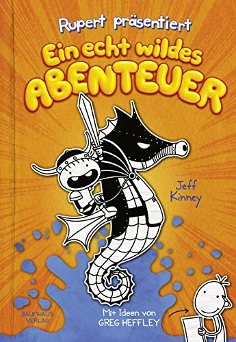 Rupert präsentiert: Ein echt wildes Abenteuer (Ruperts Tagebuch)