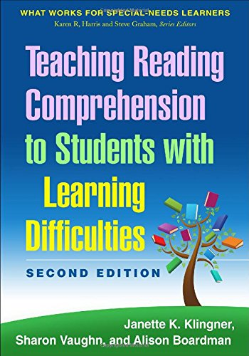 Download Teaching Reading Comprehension to Students with Learning Difficulties (What Works for Special-Needs Learners) 1462517374
