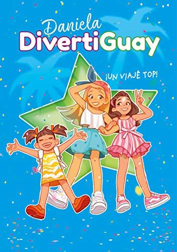 ¡Un viaje top! (Daniela DivertiGuay 6)
