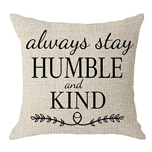 NIDITW Sister Birthday Office Gift to with Inspirational Quotes Always Stay Humble and Kind Body Cream Burlap Throw Pillow Case Cushion Cover Sofa Home Decorative Square 18x18 Inches