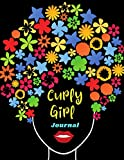 Curly Girl Journal: Natural Hair Journal   Kinky Curly Wavy Wurly Coily Hair Workbook   No Poo, CG Method Diary   Gift for Good Hair Day Lovers   Year-Round Diary
