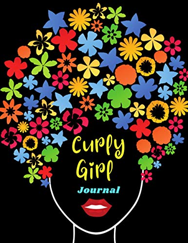 Curly Girl Journal: Natural Hair Journal | Kinky Curly Wavy Wurly Coily Hair Workbook | No Poo, CG Method Diary | Gift for Good Hair Day Lovers | Year-Round Diary