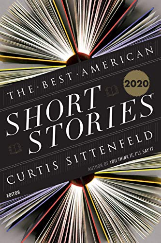 Compare Textbook Prices for The Best American Short Stories 2020 The Best American Series ®  ISBN 9781328485366 by Sittenfeld, Curtis,Pitlor, Heidi