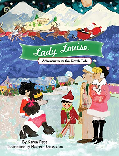 Lady Louise, Adventures at the North Pole