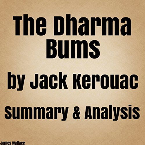 The Dharma Bums by Jack Kerouac: Summary & Analysis audiobook cover art