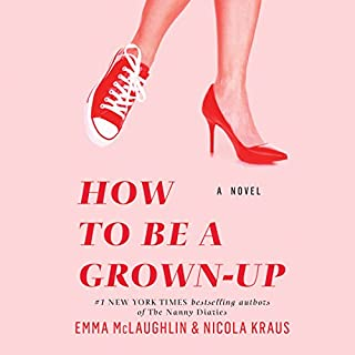 How to Be a Grown-Up audiobook cover art
