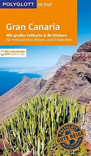 POLYGLOTT on tour Reiseführer Gran Canaria: Mit großer Faltkarte und 80 Stickern