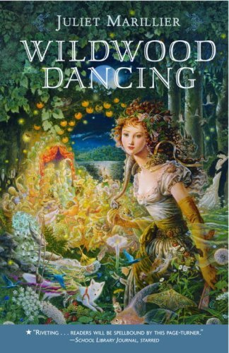 Wildwood Dancing (Wildwood Dancing Series Book 1) (English Edition)