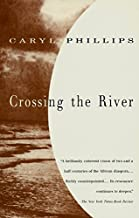 caryl phillips crossing the river