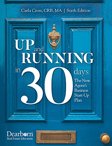 Up and Running in 30 Days: The New Agent's Business Start-Up Plan