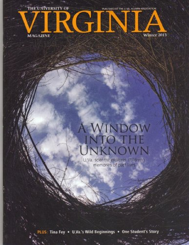 The University of Virginia Magazine, Winter 2013