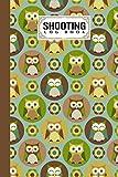 Shooting Log Book: Cute Owls Cover Design   Target, Handloading Logbook, Range Shooting Book, Target Diagrams