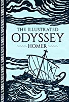 The Illustrated Odyssey (Illustrated Classic Editions)