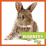 Rabbits (Bullfrog Books: My First Pet)