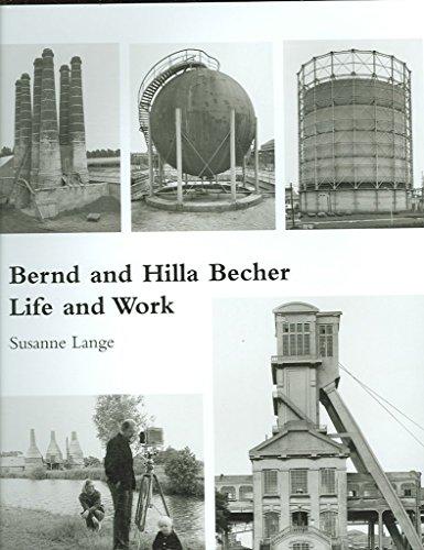 [Bernd and Hilla Becher: Life and Work] (By: Susanne Lange) [published: December, 2006]