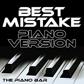 Best Mistake (Piano Version)