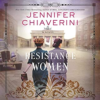 Resistance Women     A Novel              By:                                                                                                                                 Jennifer Chiaverini                               Narrated by:                                                                                                                                 Saskia Maarleveld                      Length: 19 hrs and 48 mins     Not rated yet     Overall 0.0