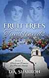 Fruit Trees and Tumbleweeds: Book 2 in the Perils and Promises of a Parson's Family series