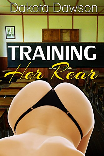 Training Her Rear