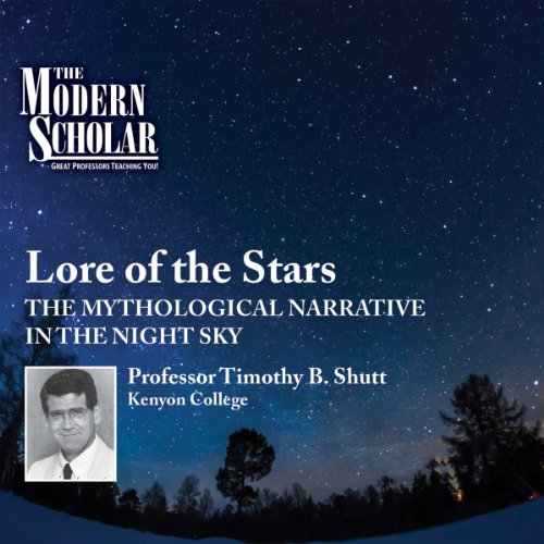 The Modern Scholar: Lore of the Stars audiobook cover art