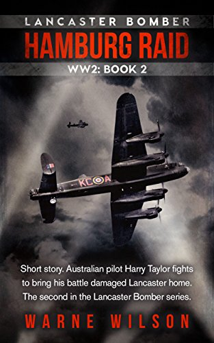 Book: LANCASTER BOMBER HAMBURG RAID by Warne Wilson