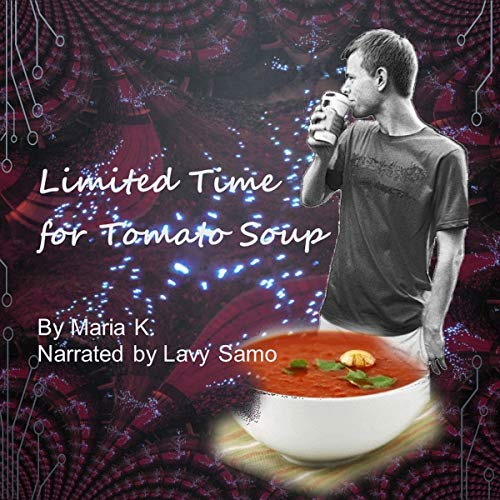 Limited Time for Tomato Soup audiobook cover art