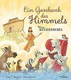 Ein Geschenk des Himmels - Meine Kinderbibel