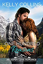 One Hundred Reasons (An Aspen Cove Romance Book 1)