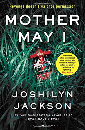Mother May I: The new edge-of-your-seat thriller from the New York Times bestselling author